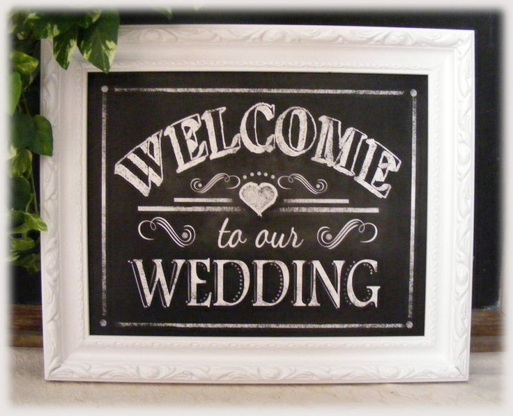 Printable welcome to our wedding chalkboard sign 8x10 and 11x14 i for Printable chalkboard signs