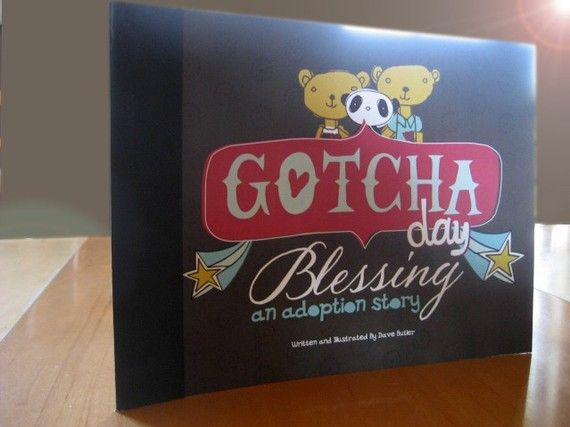 Gotcha day Blessing: An Adoption Story by Dave Butler. I LOVE this sweet book and buy it for all my friends as they complete their forever families. #adoption #gotchaday $5.00