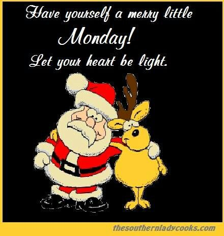 Happy Monday y'all | CHRISTMAS QUOTES & SAYINGS | Pinterest