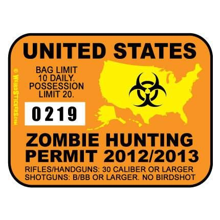 zombie hunting license...
