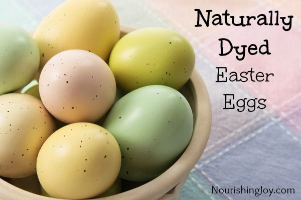 Naturally Dyed Easter Eggs from NourishingJoy.com - beautiful, simple ...