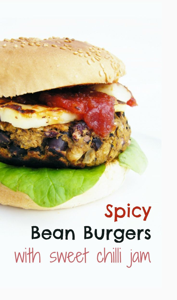 Spicy Bean Burgers, topped with halloumi & sweet chilli jam. Oh how I ...