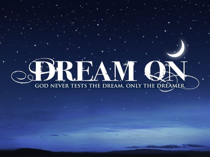 how to make dreams come true from god