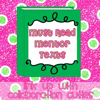 Collaboration Cuties: Must Read Mentor Texts