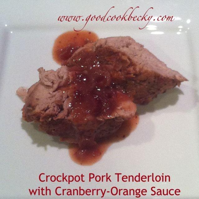 Crock-pot Pork Tenderloin with Cranberry-Orange Sauce, America's Test ...