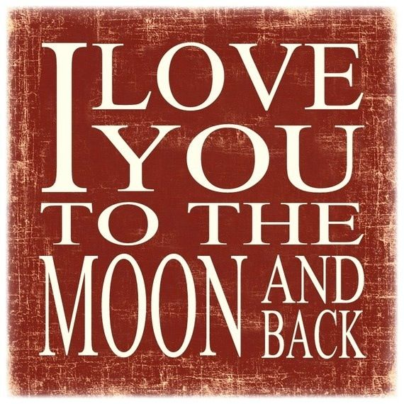Love you to the moon and back Quote collection Pinterest