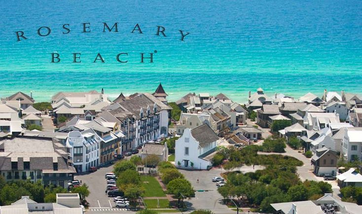 Rosemary beach fl vacation spots and places i have for Top beach towns in florida