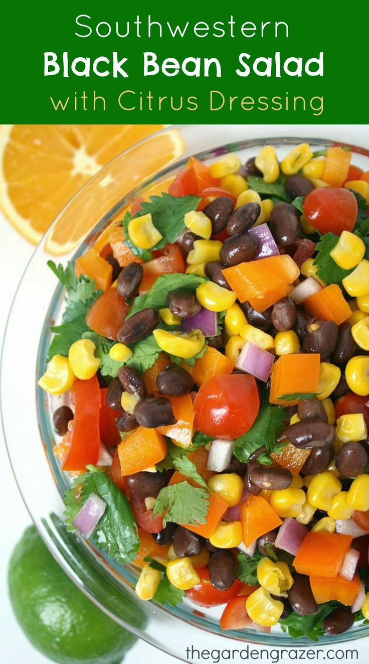 Southwestern Black Bean Salad with Citrus Dressing Recipe ~ Says: This ...