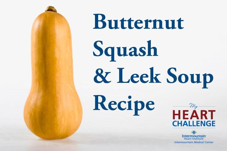 Butternut Squash & Leek Soup recipe | Healthy recipes | Pinterest