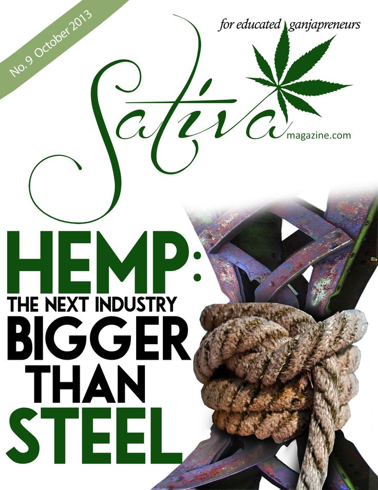 Hemp will be bigger than Steel www.SativaMagazine.com Oct issue out now!  #SativaMagazine
