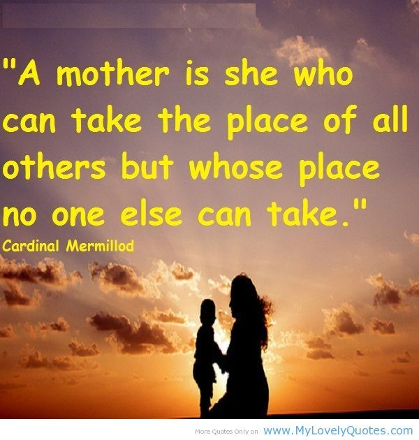 mother love quotes - Google Search  That one wonderful woman  Pinte…