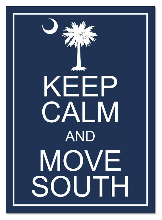 Pinterest - Keep Calm and Move South
