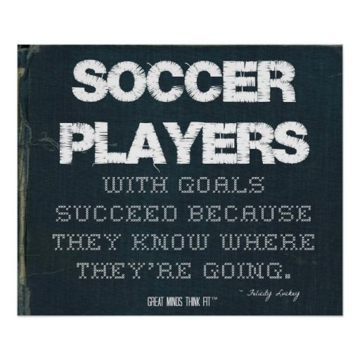 ... with Goals Succeed in Denim > Poster with motivational #soccer #quote