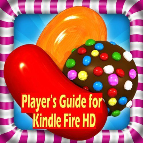 and Sugar Crush Guide for Kindle fire HD Version to Play Candy Crush