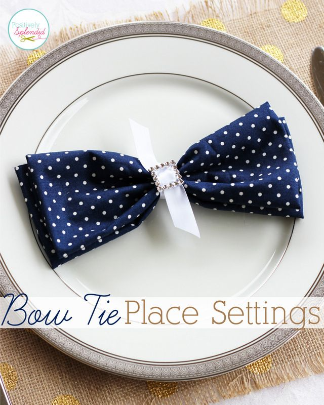 Bow tie napkin place settings - Such an easy, pretty wedding idea, or for any special occasion!