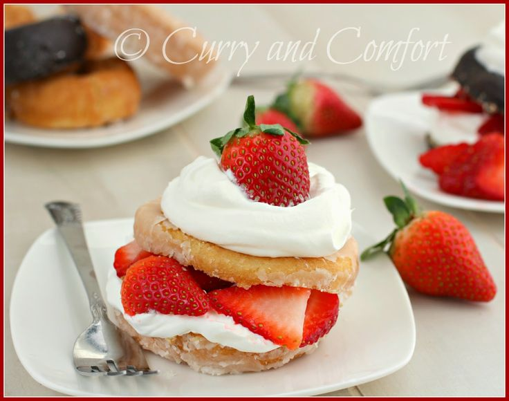 Doughnut Strawberry Shortcakes | Curry and Comfort Recipes | Pinterest