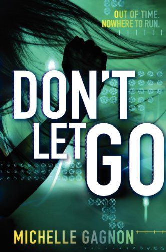 Don't Let Go (PERSEFoNE #3) by Michelle Gagnon