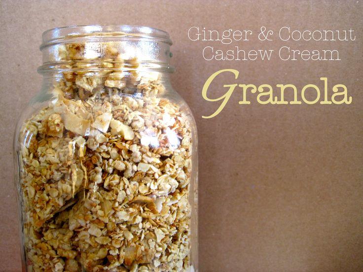 Ginger & coconut cashew cream granola. | vegan. | Pinterest