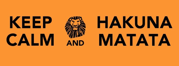 Keep Calm and Hakuna Matata Facebook cover | My Style ...