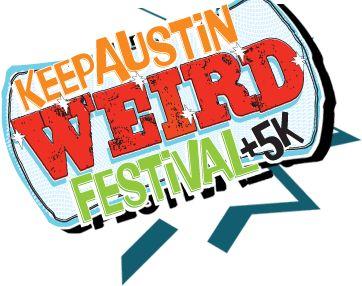 Keep Austin Weird Festival +5K