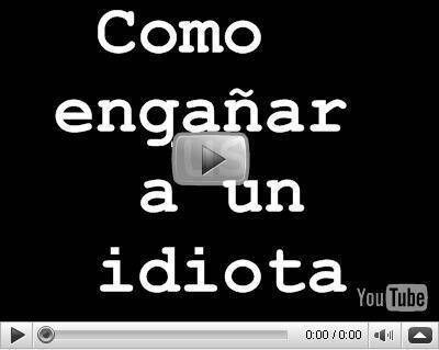 Video Como Enga Idiota