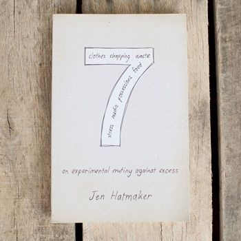 Jen Hatmaker - 7 An Experimental Mutiny Against Excess image Author, Jen Hatmaker, took seven months, identified seven areas of excess, and made seven simple choices to fight back against the modern-day diseases of greed, materialism, and overindulgence.