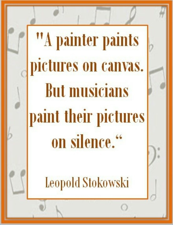 leopold stokowski quote just sayin 39 pinterest