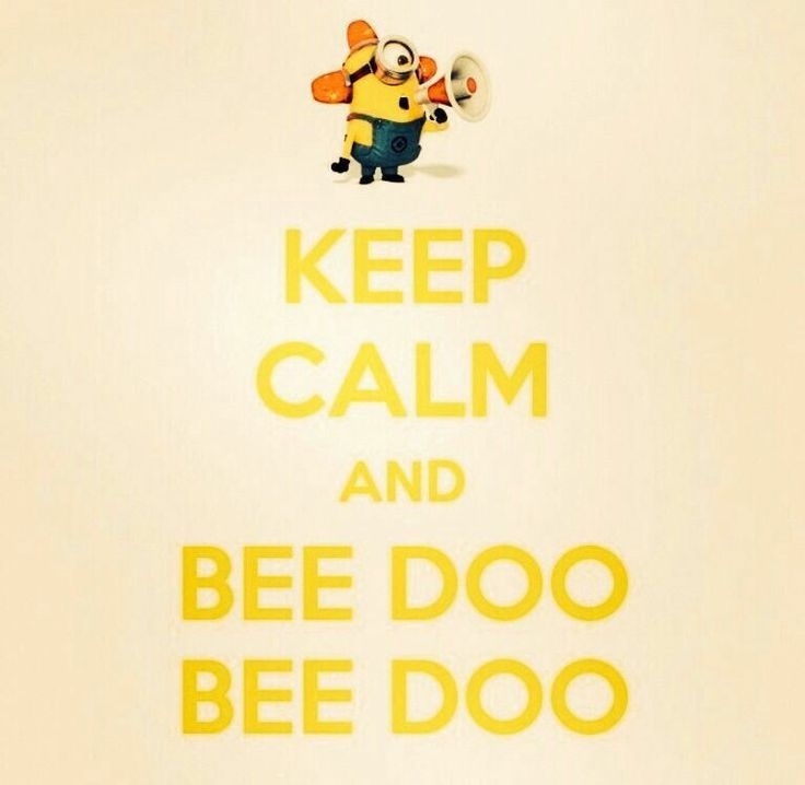 Despicable me bee doo Keep Calm And funny image
