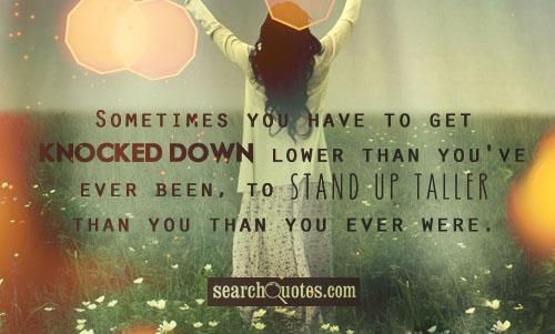 Quotes 2 454 All New Inspirational Quotes About Overcoming Hard Times