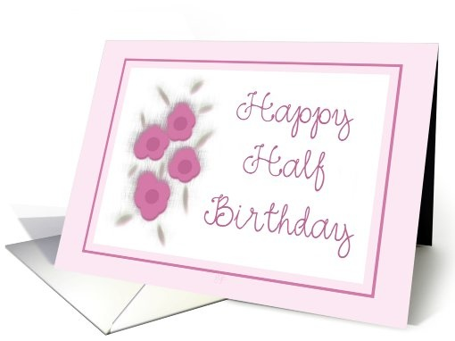 happy half birthday card 462215 sold on zazzle cgu