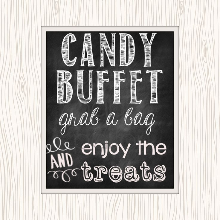 Witty image with free printable candy buffet signs