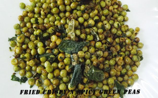 GOOD FOOD ENDS WITH GOOD TALK: Fried Crispy n Spicy Green Peas