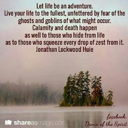 live life to the fullest inspirational quotes pinterest