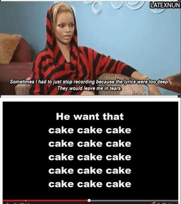 I totally understand, Rihanna.