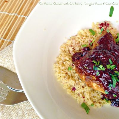 Pan-Seared Chicken with Cranberry Tarragon Sauce and Cous-Cous