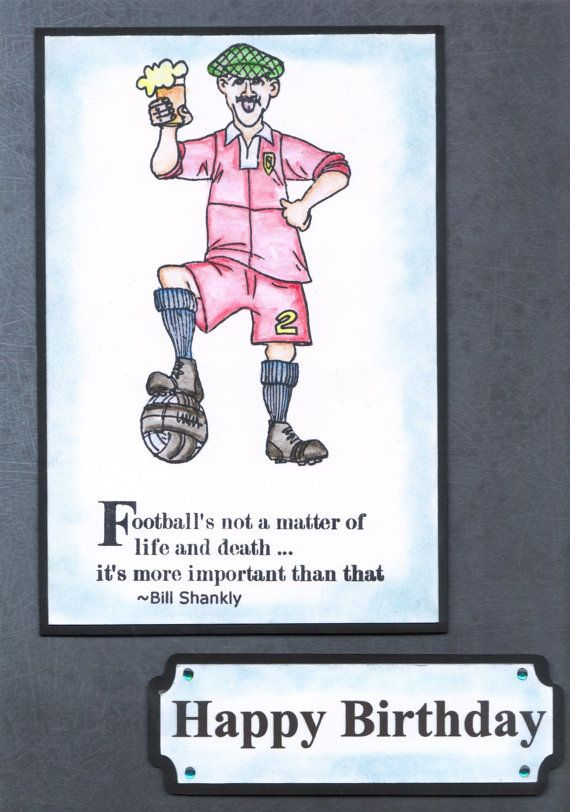Funny Verses For Male Birthday Cards ~ Handmade funny humorous men s birthday card football