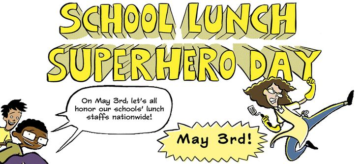 ... for school lunch superhero day - Thank you notes for cafeteria staff