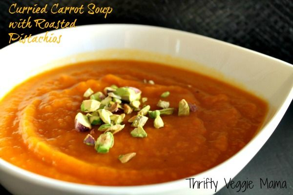Curried Carrot Soup with Roasted Pistachios | Recipe