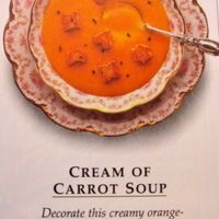 Cream of Carrot Soup by Kim - made this when I was a kid, brother was ...