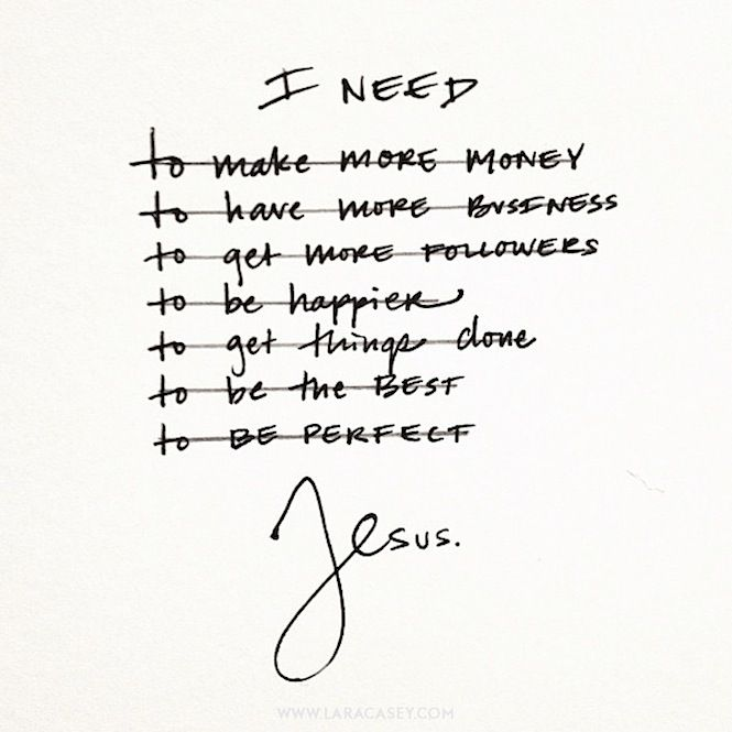 I need Jesus by Lara Casey