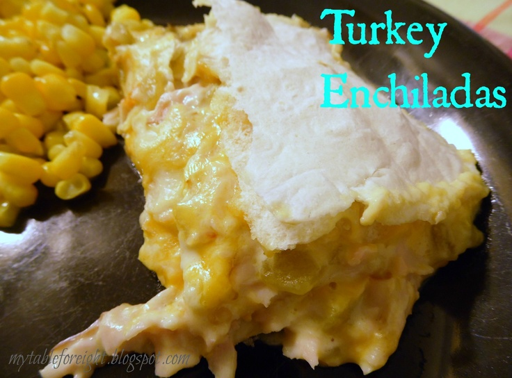 Turkey Enchiladas | Yummy | Pinterest
