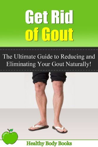 How To Get Rid Of Gout In Big Toe Naturally
