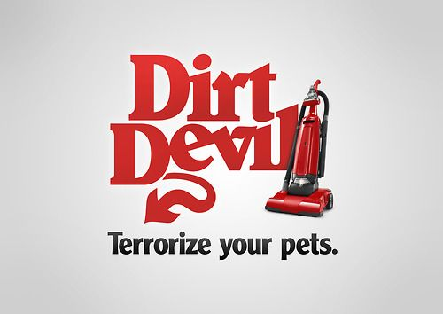 Dirt Devil Honest Slogans