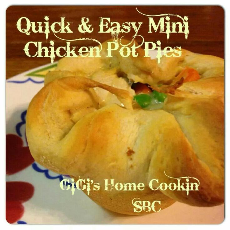 Quick and Easy Mini Chicken Pot Pies | Main Course | Pinterest