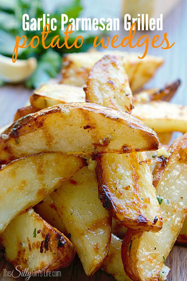Garlic Parmesan Grilled Potato Wedges, baked then grilled and tossed ...