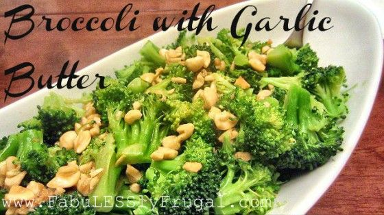 "Broccoli with Garlic Butter | @Fabulessly Frugal Recipe. ""It is the ..."