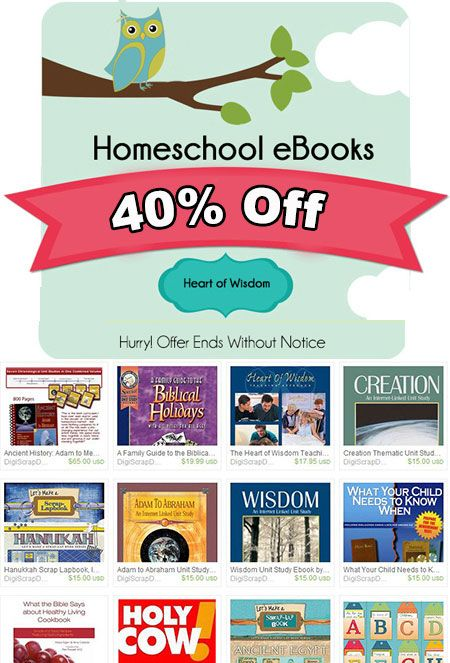 40% Off Homeschool & Hebrew Roots eBooks This week only. Lowest price of the year. Free sample pages and lessons