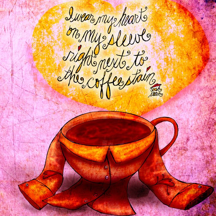 Heart on Sleeve - What my Coffee Says to Me