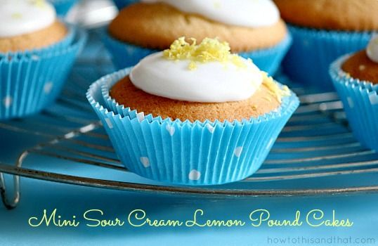 Mini Sour Cream Lemon Pound Cake Cupcakes | Recipe