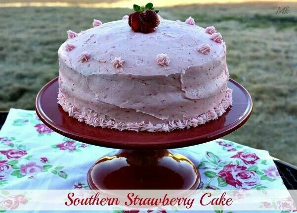 Southern style strawberry cake | Recipes | Pinterest